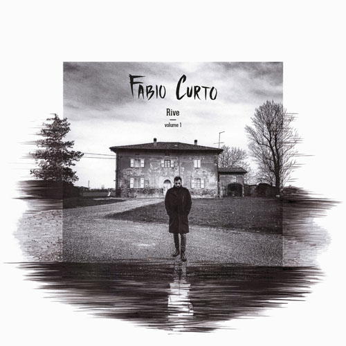 Rive - volume 1, il nuovo album di Fabio Curto. La presentazione venerdì 15 giugno
