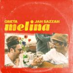 Melina, il nuovo singolo dei Qbeta con la partecipazione di Jah Sazzah approda in radio e nei digital stor