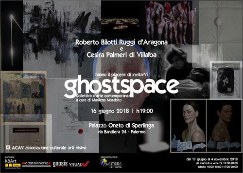 Ghostspace. Collettiva di arte contemporanea a Palazzo Oneto di Sperlinga a Palermo