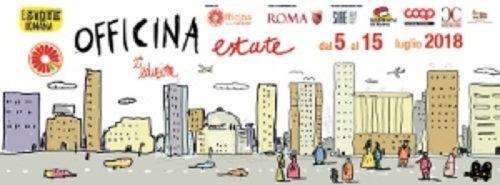 Officine Estate a Spinaceto, organizzata da Officina delle culture all'interno dell'Estate Romana