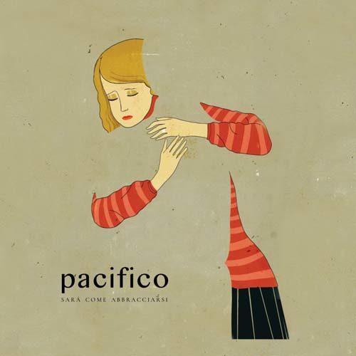 Sarà come abbracciarsi, il primo singolo di Pacifico