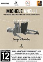 Michele Anelli in concerto a Novara per presentare live il suo album Divertente importante!