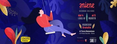 Aniene Festival 2°, il programma dal 16 al 22 luglio 2018 a Parco Nomentano di Roma
