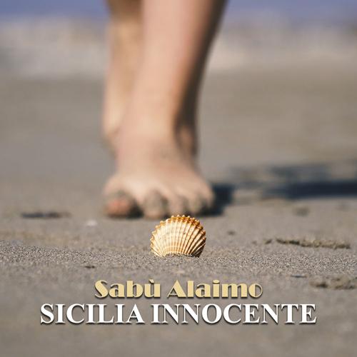 Sicilia Innocente, il secondo singolo estratto dall'ultimo album del cantautore siciliano Sabù Alaimo