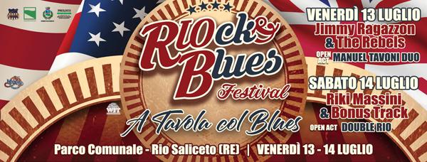 Con RIOck & Blues Festivalil Rootsway ritorna a Rio Salicetoil 13 e 14 luglio
