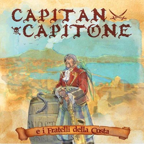 """Daniele Sepe """"Capitan Capitone e i Fratelli della Costa"""" – Villa Ada incontra il Mondo, mercoledì 11 luglio"""
