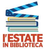 L'estate in biblioteca, dal 19 luglio Il cinema legge il mondo