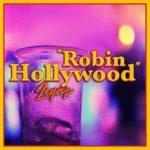 Leyap: Robin Hollywood è il primo singolo ufficiale del duo trap/pop