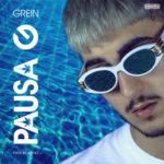 Pausa G il primo singolo di Grein in radio e nei digital store