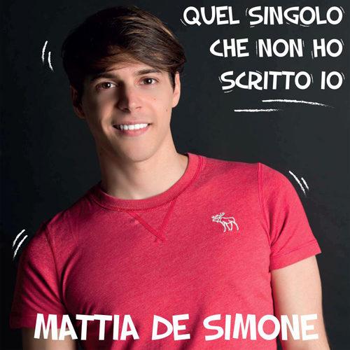 Quel singolo che non ho scritto io, il brano d'esordio di Mattia De Simone