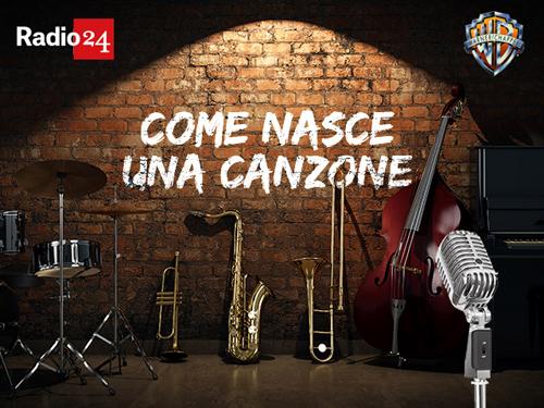 Radio 24 e Warner Chappell Music Italiana per la prima volta insieme con progetto che mette al centro la musica: