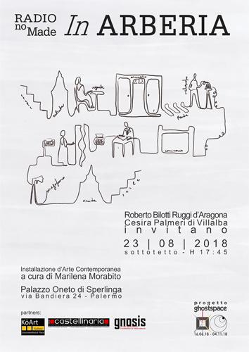 """Installazione di arte contemporanea """"In Arberia"""" del Collettivo noMade all'interno di """"Ghostspace"""" a Palermo"""