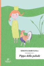 Pippa della palude, il libro di Simona Barugola