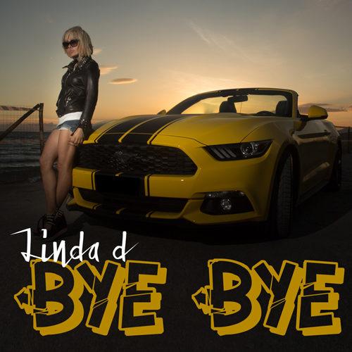 "È Online il nuovo videoclip di Linda d ""Bye bye"""