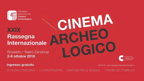 29ª Rassegna Internazionale del Cinema Archeologico: film e molto altro
