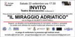 Il miraggio adriatico, il documentario di Gilberto Martinelli in prima assoluta al Teatro Brancaccino di Roma