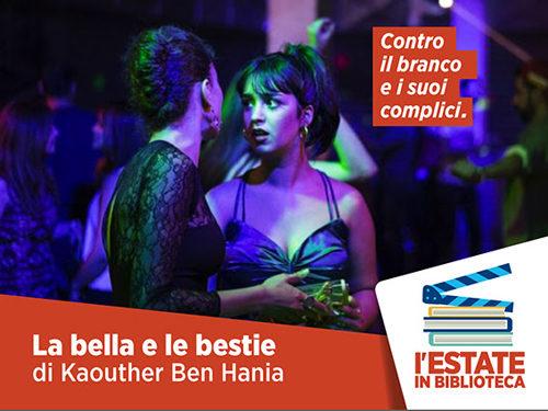 """Estate in biblioteca – Il cinema legge il mondo: """"La Bella e le Bestie"""" di Kaouther Ben Hania"""