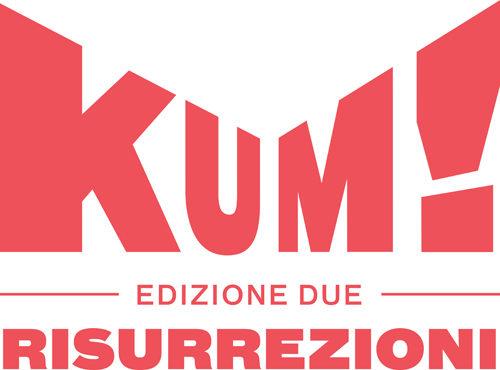 Festival KUM, ai nastri di partenza