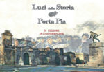 Luci della storia su Porta Pia, la V edizione dal 18 al 23 settembre a Roma