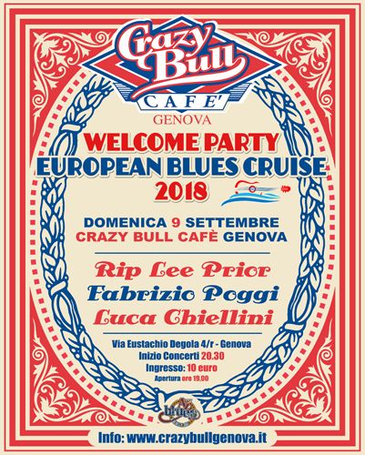 Opening party per l'European Blues Cruise 2018 il 9 settembre al Crazy Bull di Genova