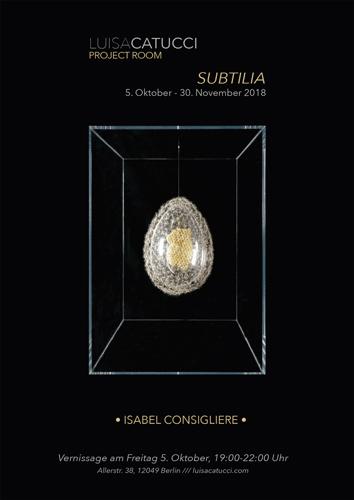 SUBTILIA, la mostra di Isabel Consigliere, alla Luisa Catucci Gallery di Berlino