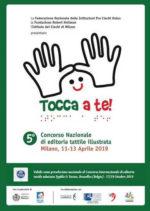 TOCCA A TE! 2019 – 5° Concorso Nazionale. Le opere vanno spedite inderogabilmente entro il 31 Marzo 2019