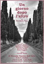 Un giorno dopo l'altro, la commedia di Pieralberto Faina in scena al Piccolo Teatro dell'Arte di Roma