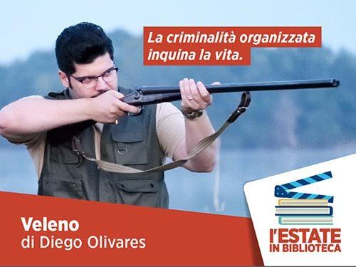 Veleno il film di Diego Olivares è il prossimo appuntamento di L'Estate in biblioteca – il Cinema legge il mondo