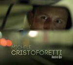 """""""Ancora Qui"""", il nuovo album e tour per Michele Cristoforetti"""