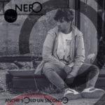 Anche solo un secondo, il primo singolo di Nero approda in radio