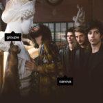 Groupie, il brano che annuncia l'arrivo di un nuovo album di Canova