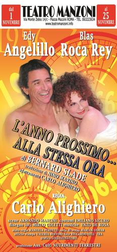 L'anno prossimo …. alla stessa ora, lo spettacolo in scena al Teatro Manzoni di Roma