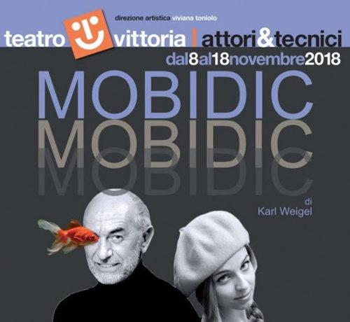 MOBIDIC di Karl Weigel con Massimo De Rossi e Roberta Anna. Debutto nazionale Teatro Vittoria di Roma