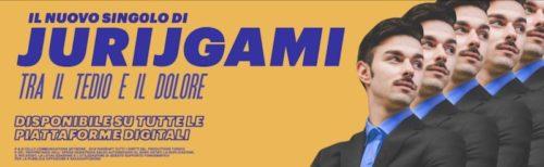 """""""Tra il tedio e il dolore"""" è il nuovo singolo di JurijGami"""