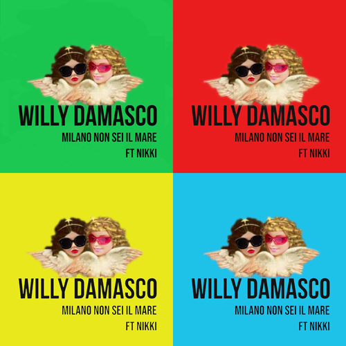 "Willy Damasco, ""Milano non sei il mare"" feat. NIKKI (Radio Deejay)"