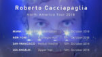 Roberto Cacciapaglia per la prima volta in tour negli USA con 4 date live a Miami, New York, San Francisco e Los Angeles