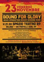 """""""Bound for Glory"""", omaggio alla musica di Pete Seeger, Bruce Springsteen e Woody Guthrie allo Spazio Teatro 89 di Milano"""