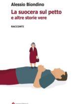 """""""La suocera sul petto"""", Alessio Biondino presenta il suo nuovo libro"""