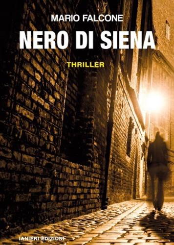"""""""Nero di Siena"""", il nuovo thriller di Mario Falcone al Circolo Canottieri Thalatta di Messina"""