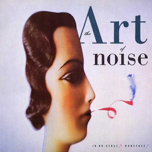 """ART OF NOISE: esce la versione deluxe di """"In no sense? Nonsense!"""""""