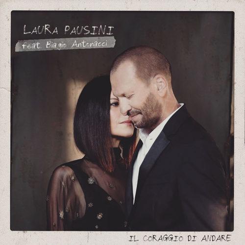 """Laura Pausini: è online il video di """"Il coraggio di andare"""", il duetto con Biagio Antonacci, il 7 dicembre esce """"Fatti sentire ancora"""""""