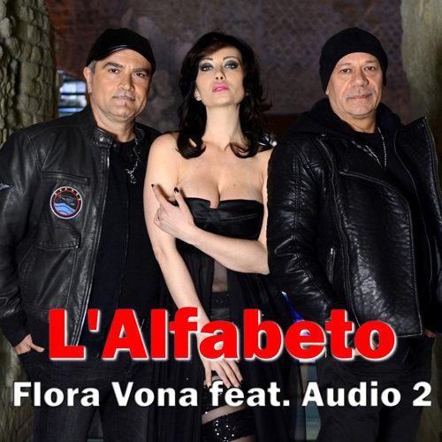 """Flora Vona feat. Audio 2 in radio con il singolo """"L' Alfabeto"""""""