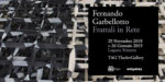 Frattali in Rete: solo show di Fernando Garbellotto alla TAG di Lugano