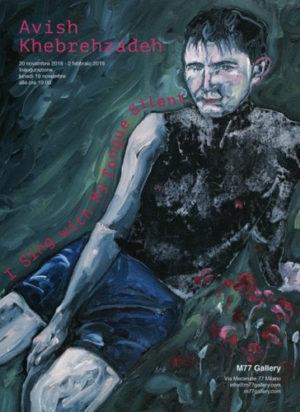 I Sing with My Tongue Silent, la personale di Avish Khebrehzadeh alla M77 Gallery di Milano