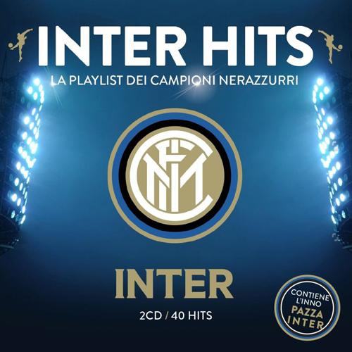 """""""Inter Hits – La playlist dei Campioni Nerazzurri"""", un doppio cd con 40 successi per celebrare i 110 anni dalla fondazione dell'Inter"""