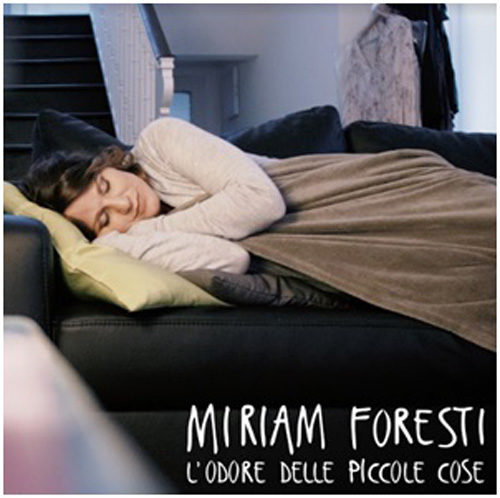 L'odore delle piccole cose, il primo singolo di Miriam Foresti