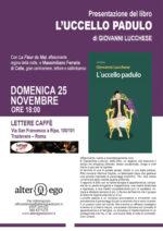 """""""L'uccello padulo"""", il nuovo irriverente romanzo di Giovanni Lucchese al Lettere Caffè di Roma"""