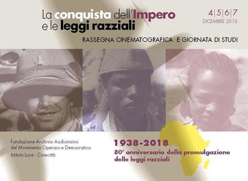 La conquista dell'Impero e le leggi razziali, alla Casa del Cinema rassegna e giornata di studi su Impero italiano in Africa e discriminazioni razziali