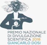 Premio Nazionale di Divulgazione Scientifica 2018 Giancarlo Dosi: i vincitori