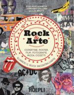ROCK & ARTE è il nuovo libro di Ezio Guaitamacchi, con Leonardo Follieri e Giulio Crotti. La presentazione a Milano